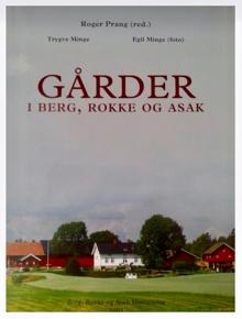 Gårdsboka for Berg, Rokke og Asak