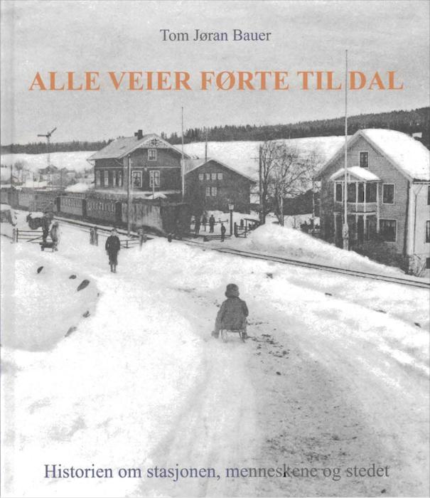 Alle veier førte til Dal - av Tom Jøran Bauer