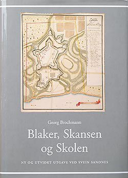 Blaker, Skansen og Skolen