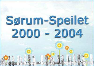Sørum-Speilet 2000 - 2004