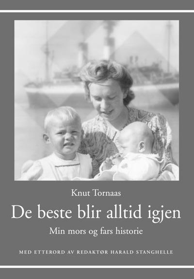 De beste blir alltid igjen - av Knut Tornaas