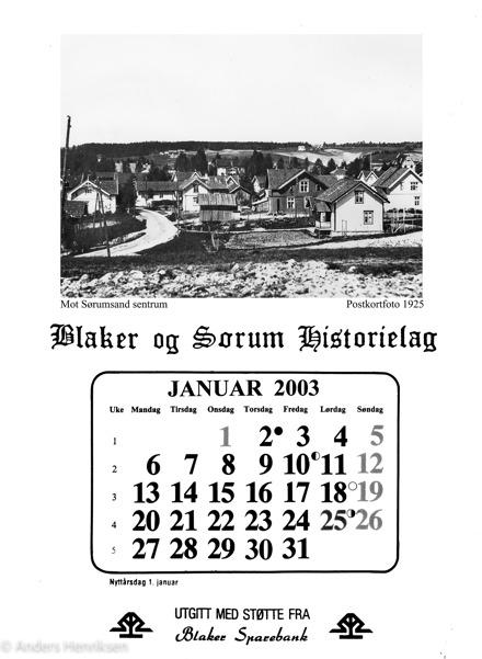 Kalenderen feiret 30-årsjubileum i 2013, og Kjell Huseby var en viktig drivkraft i dette arbeidet. Kalender-utvalget består nå av Elin Mørk, Kåre Bøhler, Åge Monsrud og Anders Henriksen. Det legges vekt på å presentere alle deler av bygda, likelig fordelt på Blaker, Frogner, Sørum og Sørumsand, med motiver som passer til måneden, og med nye bilder hvert år.